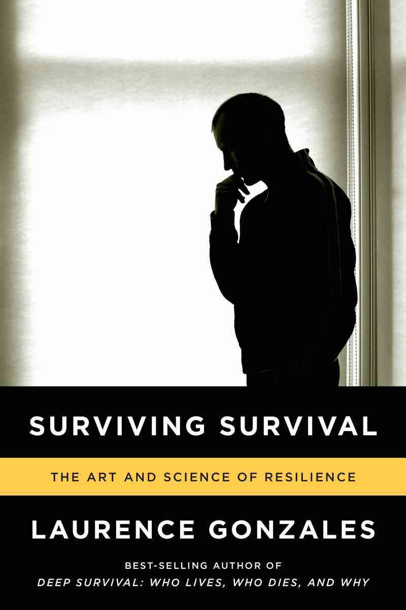 Surviving Survival By Gonzales, Laurence