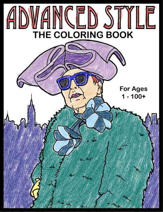 Advanced Style the Coloring Book By Cohen, Ari Seth/ Schraer, Ilan (ILT)